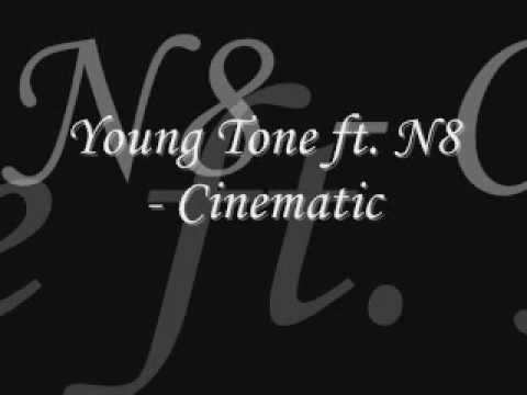 Young Tone ft. N8 - Cinematic