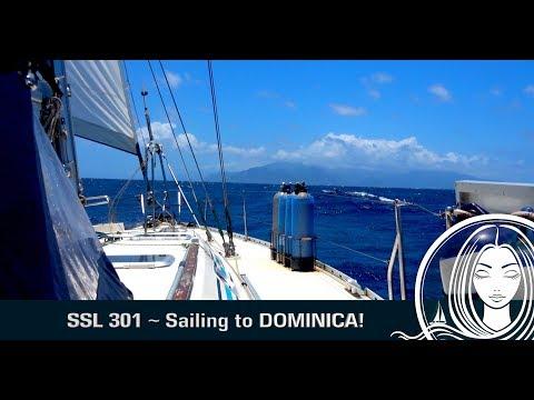 SSL 301 ~ Sailing to DOMINICA!