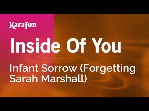 Karaoke Inside Of You - Infant Sorrow *