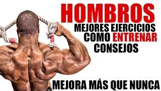 COMO ENTRENAR HOMBROS - MEJOR ENTRENAMIENTO, EJERCICIOS Y CONSEJOS PARA ENTRENAR EL HOMBRO