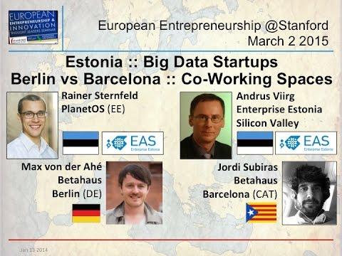 *Estonia* :: PlanetOS || Berlin vs Barcelona :: Betahaus - Big Data & Co-Working Spaces - Mar 2 2015