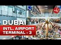 Dubai International Airport Terminal 3 At a Glance