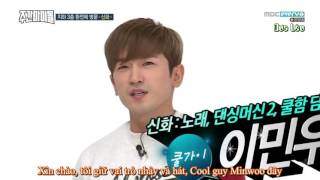 [VIETSUB/FULL] Weekly Idol 286 (Part 1) - SHINHWA