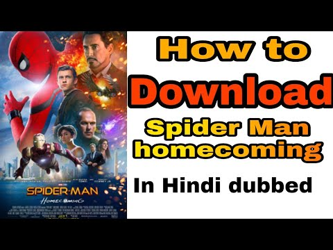 How To Download Spider Man Homecoming In Hindi Dubbed Full HD  For PC And Mobile
