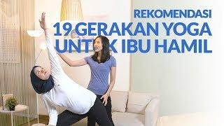 Rekomendasi 19 Gerakan Yoga Untuk Ibu Hamil