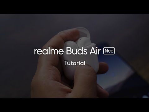 realme Buds Air Neo | Tutorial