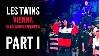 Les Twins VIENNA Club Schwarzenberg 09.04.2019 Part I