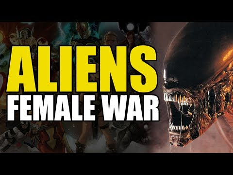 The Most Powerful Alien/Xenomorph (Aliens Vol 3: Female War)