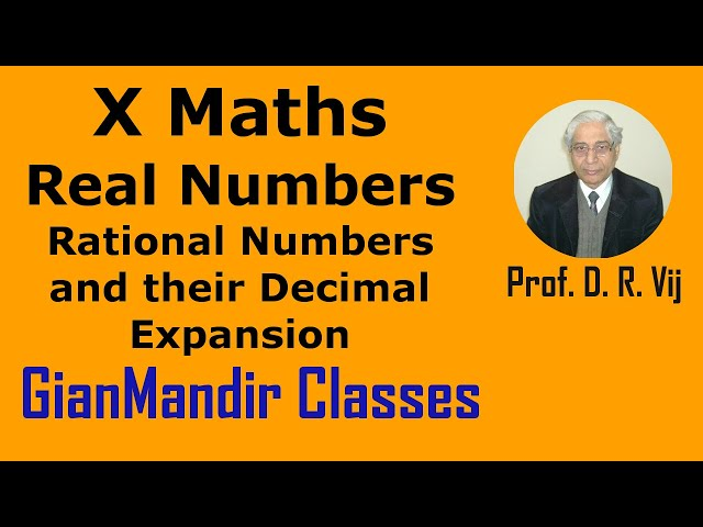 X Maths   Real Numbers   Rational Numbers and their Decimal Expansion by Preeti Ma'am