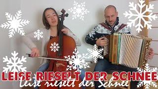 Leise rieselt der Schnee | Steirische Harmonika mit Cello