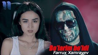 Farrux Xamrayev - Bo'larim bo'ldi | Фаррух Хамраев - Буларим булди MP3