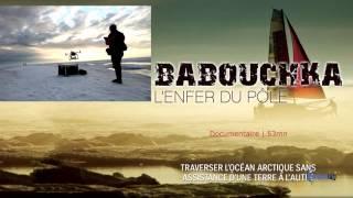 Sébastien Roubinet, BABOUCHKA l'enfer du Pôle, par ABM-TV
