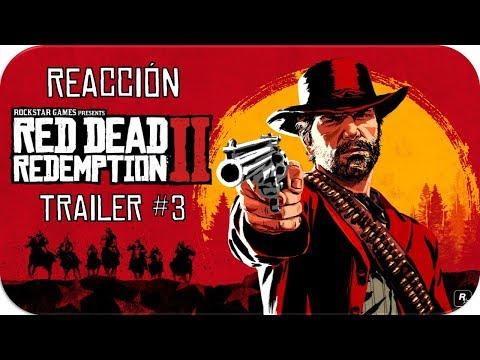 🔴REACCIÓN AL TRAILER #3 DE RED DEAD REDEMPTION II en 2.0