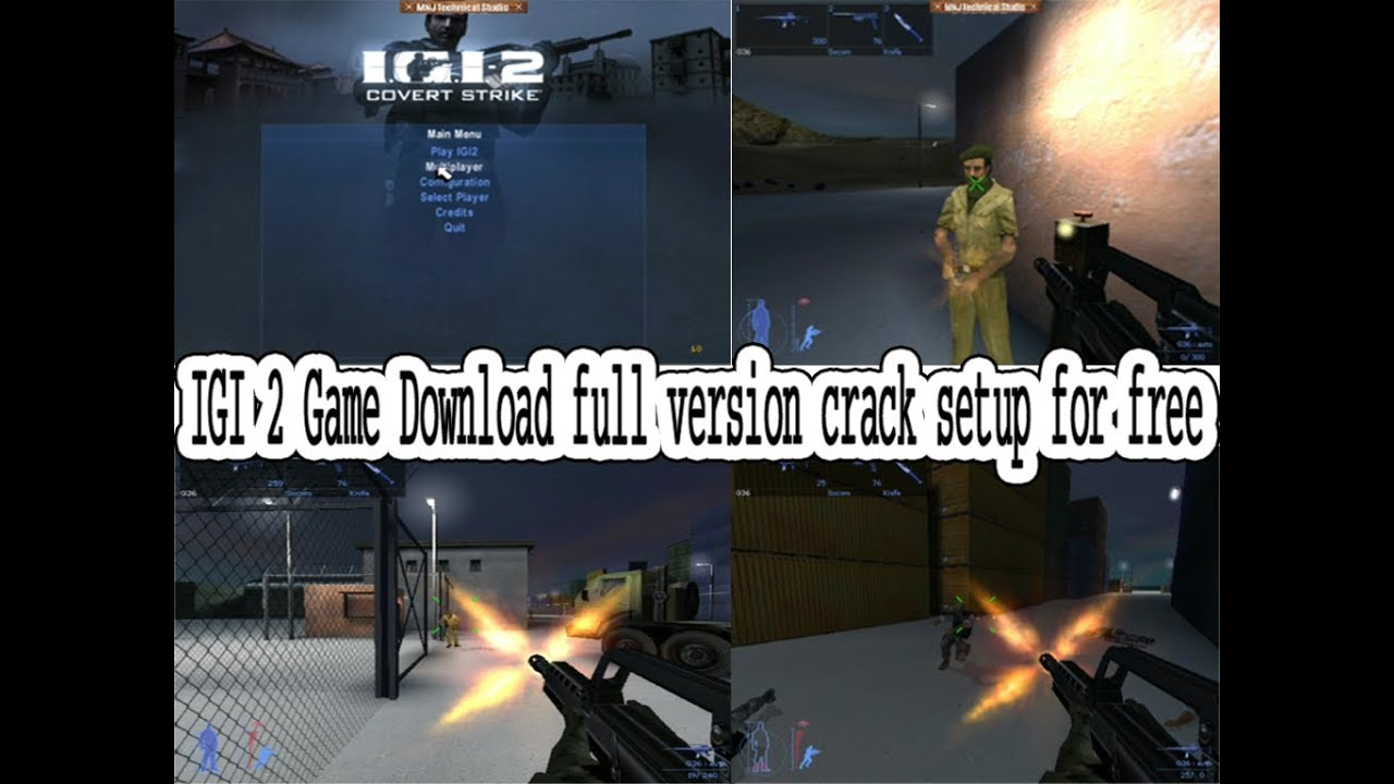 How To Download Full Crack Version of IGI 2 Game & Install