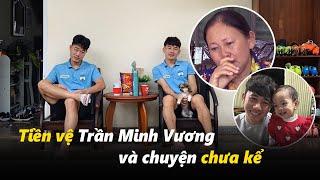 Tiền vệ Trần Minh Vương và một trái tim nhân hậu qua lời kể của những người đặc biệt nhất