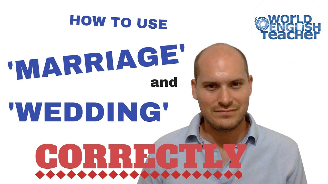 What S The Difference Between Wedding And Marriage Esl Lesson