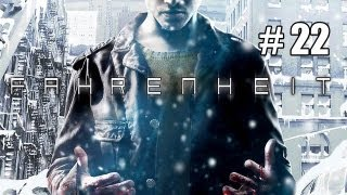 Fahrenheit (Indigo Prophecy) - Part 22 [Chapter 22 - Happy Anniversary]