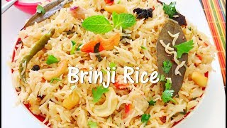 Brinji Rice Recipe / பிரிஞ்சி சாதம் / Quick Lunch Box Recipe - Tasty Appetite
