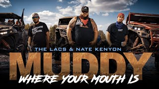 "The Lacs - ""Muddy Where Your Mouth Is"" (Feat. Nate Kenyon)"