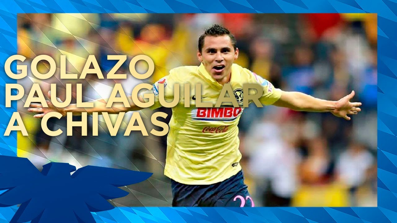 Gol Baile Paul Aguilar América 1 0 Guadalajara Youtube