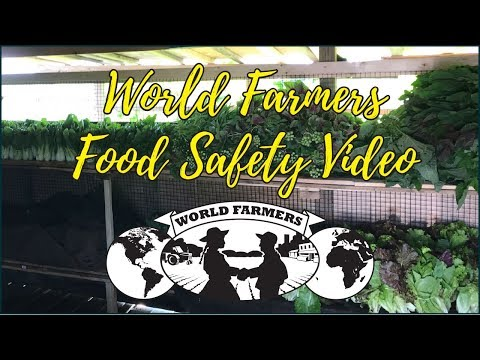 World Farmers Food Safety Video