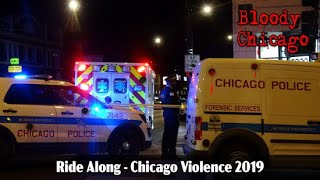 Part 1 Ride Along-Chicago Violence 2019