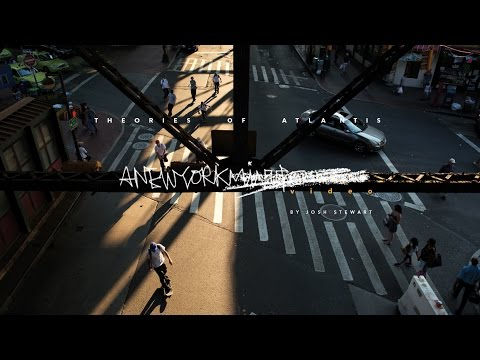 Theories of Atlantis: A New York VIDEO | TransWorld SKATEboarding