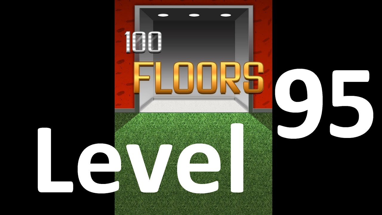 100 Floors Level 95 Floor 95 Solution Walkthrough Youtube