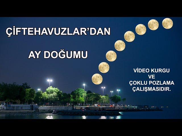 Çiftehavuzlar'dan AY Doğumu - İstanbul / Moonrise in İstanbul