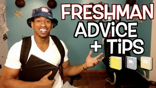 Freshman Advice & Tips