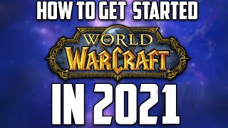 WoW New Player Guİde 2021