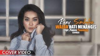 Walau Hati Menangis - Pance Pondaag - Cover by Rany Simbolon