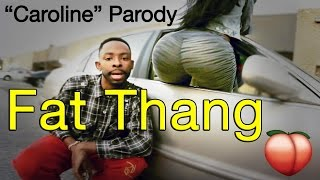 Caroline Spoof (Fat Thang) | Tutweezy