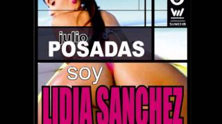 Julio Posadas - Soy Lidia Sanchez (Official Audio)