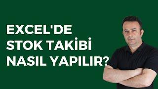 Excel'de  Stok Takip Listesi Yapmak (Excel stok takibi)- 052.video | Ömer BAĞCI