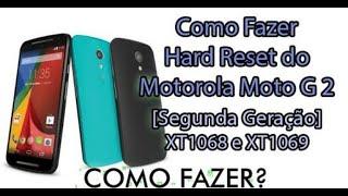 HARD RESET NO MOTO g2 2°GERAÇÃO ANDROID 6.0