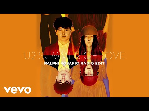 U2 - Summer Of Love (Ralph Rosario Radio Mix / Audio)