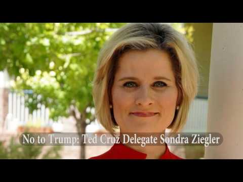 Ted Cruz Delegate Sondra Ziegler says no to Trump in Open Letter to Chairman Reince Priebus