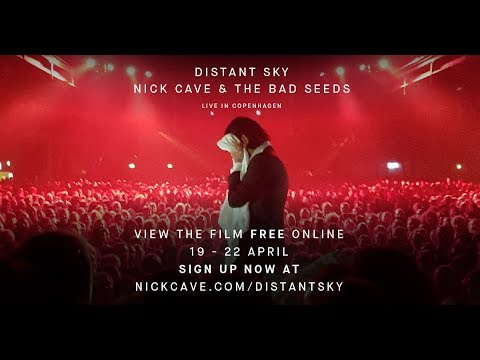 Nick Cave & the Bad Seeds - Distant Sky Free Film Stream Trailer