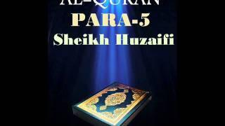 Sheikh Huzaifi-Para 5 (Quran Recitation)