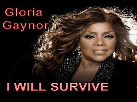 I will survive - Gloria Gaynor + Lyrics