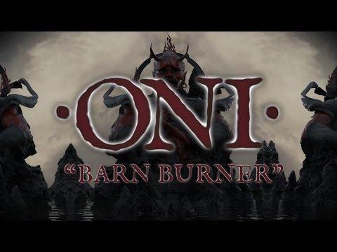 "Oni ""Barn Burner"" (LYRIC VIDEO)"