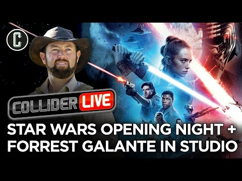 The Rise Of Skywalker Scores $40 Mil Opening Night + Forrest Galante In Studio - Collider Live #287