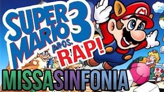 Super Mario 3 RAP! - MissaSinfonia