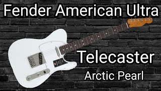 Unboxing The New Fender American Ultra Telecaster - Arctic Pearl