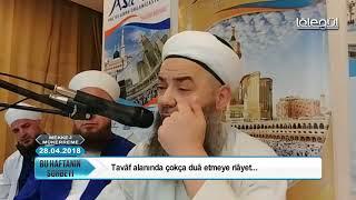 28 Nisan 2018 Tarihli Bu Haftanın Sohbeti (MEKKE) - Cübbeli Ahmet Hocaefendi Lâlegül TV