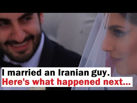 I Married An Iranian Man... Here's What Happened Next