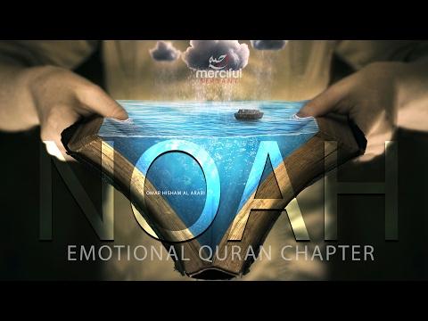 EMOTIONAL QURAN CHAPTER NOAH (NUH)