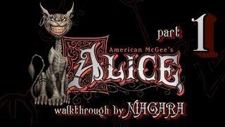 """American McGee's Alice Часть 1 """"Юдоль скорби и Крепость дверей"""""""