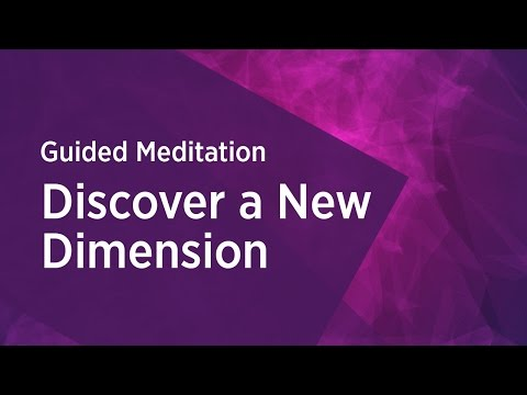 Discover a New Dimension - Guided Meditation by Gurudev Sri Sri Ravi Shankar